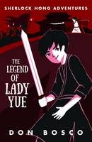 Sherlock Hong: The Legend of Lady ...