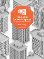 Feng Shui for Small Spaces: An...