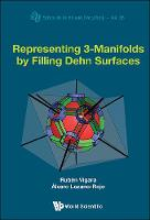 Representing 3-Manifolds by Filling...