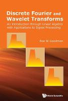 Discrete Fourier and Wavelet...
