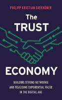 The Trust Economy: Building Strong...