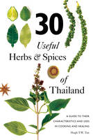 30 Useful Herbs & Spices of Thailand:...