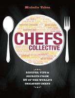 Chefs Collective: Recipes, Tips and...