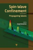 Spin Wave Confinement: Propagating...