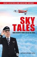SKY TALES: More Insights From a Life...