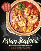 Asian Seafood: Steamed & Boiled *...