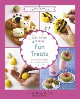 Get Started Making Fun Treats