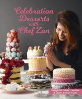 Celebration Desserts with Chef Zan:...