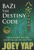 Bazi the Destiny Code: Your Guide to...