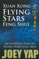 Xuan Kong Flying Stars Feng Shui: An...