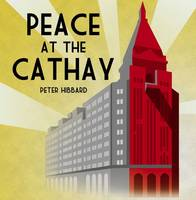Peace at the Cathay