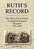 Ruth's Record: The Diary of an...