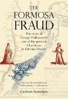 The Formosa Fraud: The Story of ...