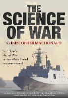 The Science of War: Sun Tzu's Art of...
