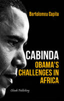Cabinda: Obama's Challenges in Africa