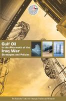 Gulf Oil in the Aftermath: Stategies...