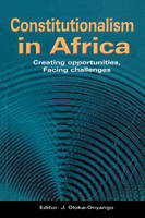 Constitutionalism in Africa. Creating...