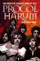 Procol Harum: The Ghost of a White Shade of Pale - signed first edition