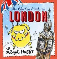 Mr Chicken Lands on London - signed copy
