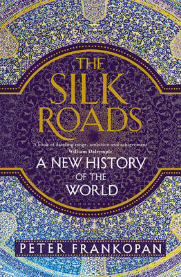 Signed: Silk Roads New History of the...
