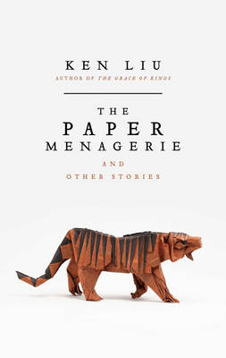 Signed: The Paper Menagerie - signed...