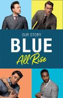 Signed Copy - Blue: All Rise: Our Story