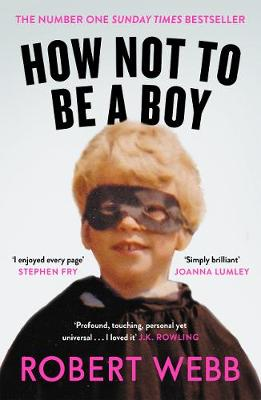 Signed Copy - How Not To Be a Boy