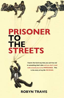 Signed Copy - Prisoner to the Streets