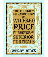 The Thoughts and Happenings of Wilfred Price - signed first edition