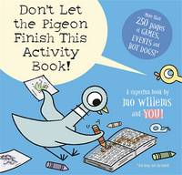 Don't Let the Pigeon Finish This Activity Book! - signed first edition