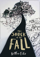 The Shock of the Fall - signed copy