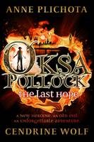 Oksa Pollock: The Last Hope - signed...