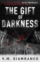 The Gift of Darkness - signed first...