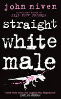 Straight White Male - signed first...