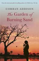 The Garden of Burning Sand - signed...