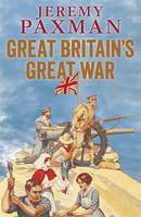 Great Britain's Great War - signed...