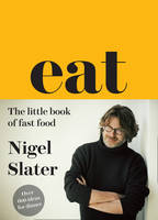 Eat: The Little Book of Fast Food -...