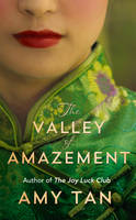 The Valley of Amazement - signed first edition