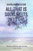 All That Is Solid Melts Into Air -...
