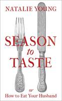Season to Taste - signed first edition