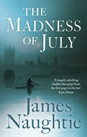 The Madness of July - signed first...