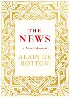 The News: A User's Manual - signed first edition