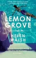 The Lemon Grove - signed first edition