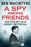 A Spy Among Friends - signed first...