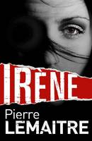 Irene - signed first edition