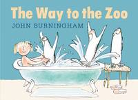 The Way to the Zoo - John Burningham