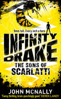 Infinity Drake: the Sons of Scarlatti...