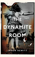 The Dynamite Room - signed first edition