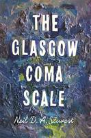 The Glasgow Coma Scale - signed first...