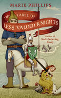 The Table of Less Valued Knights -...